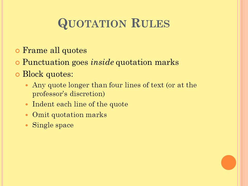 Quotation Rules Frame all quotes