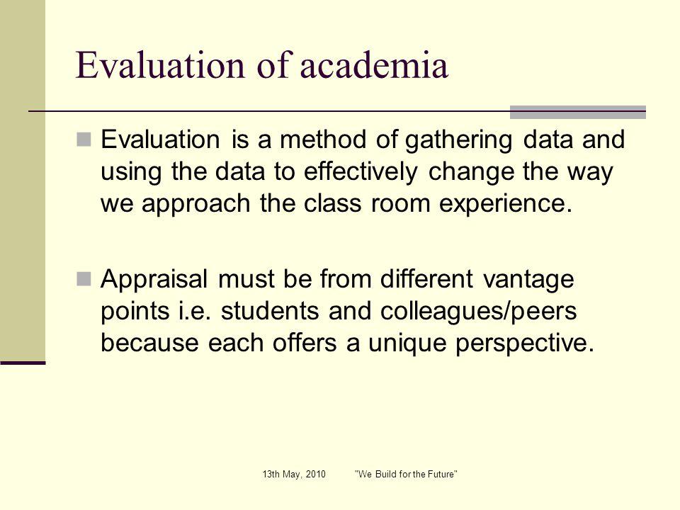 Evaluation of academia