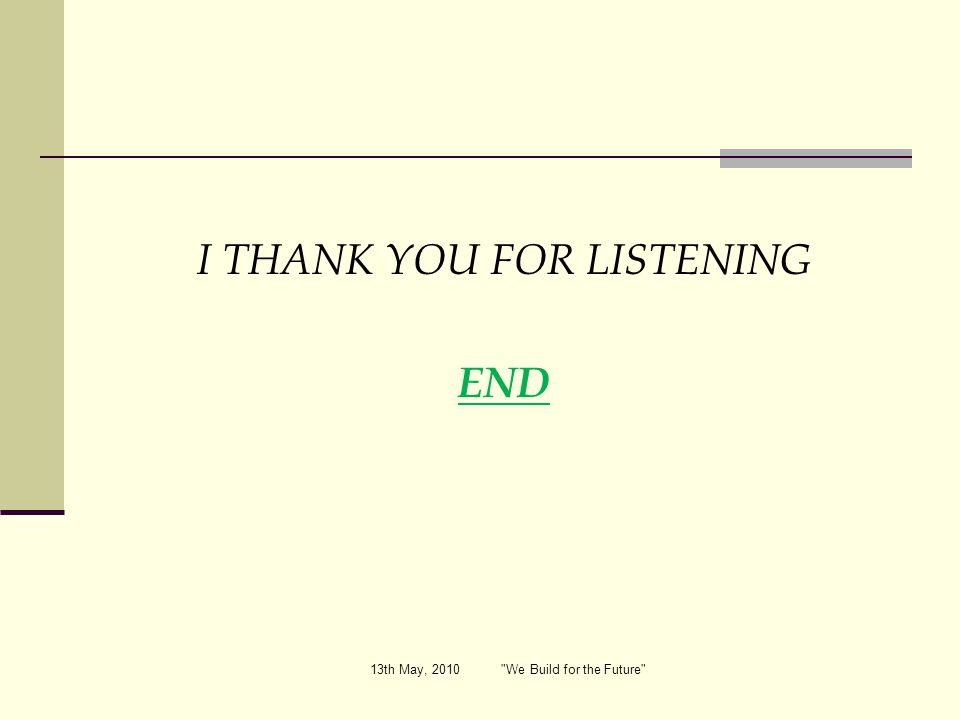 I THANK YOU FOR LISTENING END