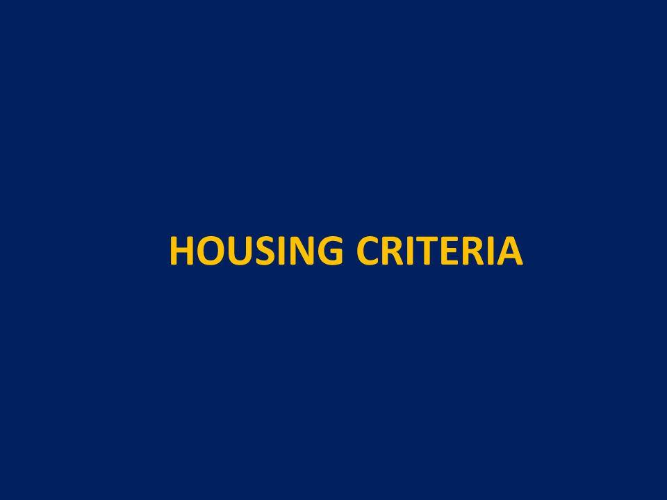 HOUSING CRITERIA