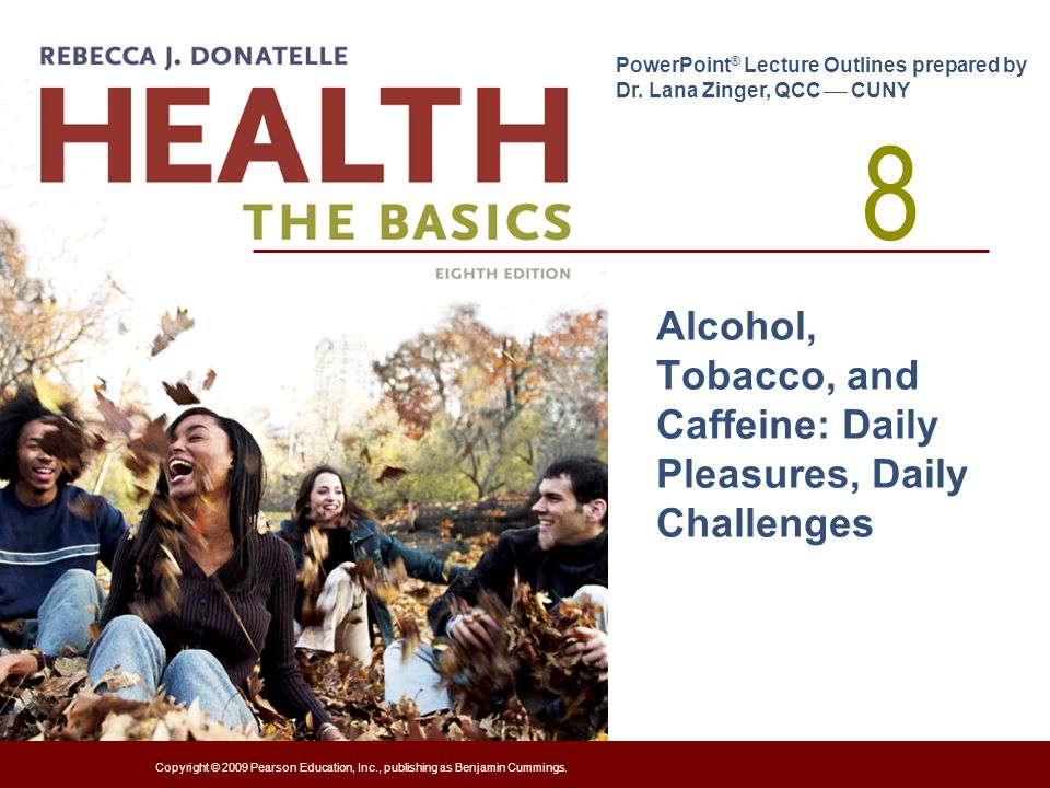 Alcohol, Tobacco, and Caffeine: Daily Pleasures, Daily Challenges