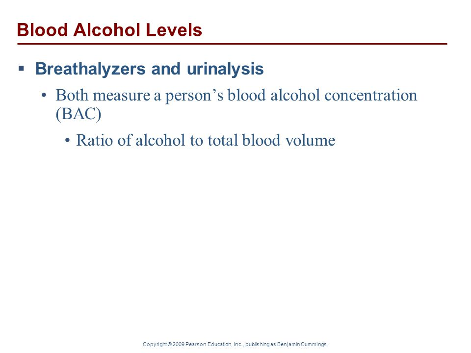 Blood Alcohol Levels Breathalyzers and urinalysis