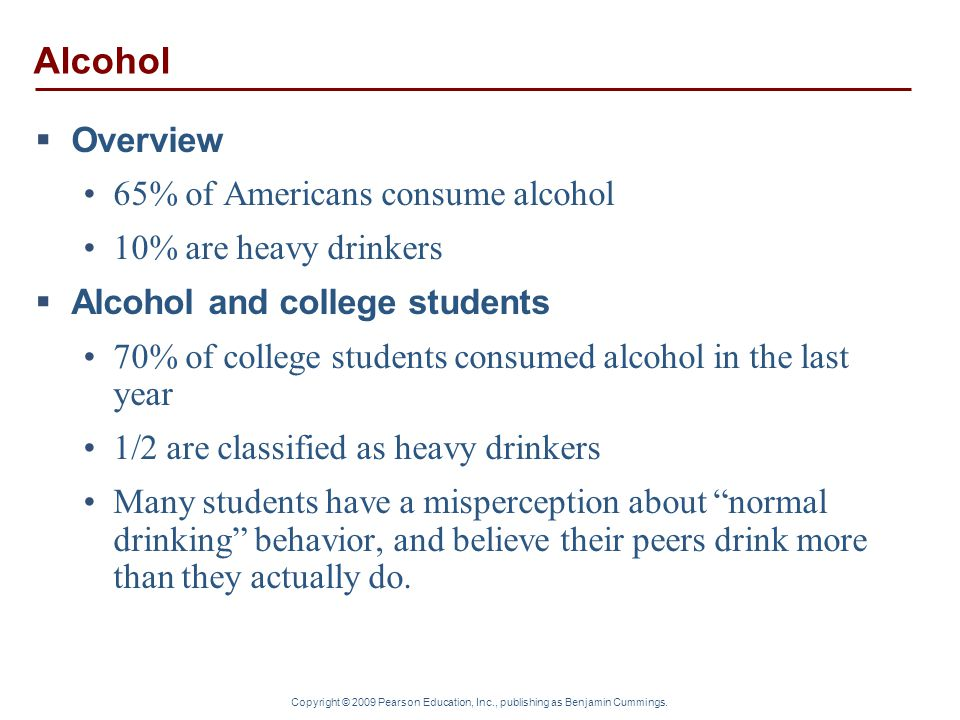 Alcohol Overview 65% of Americans consume alcohol