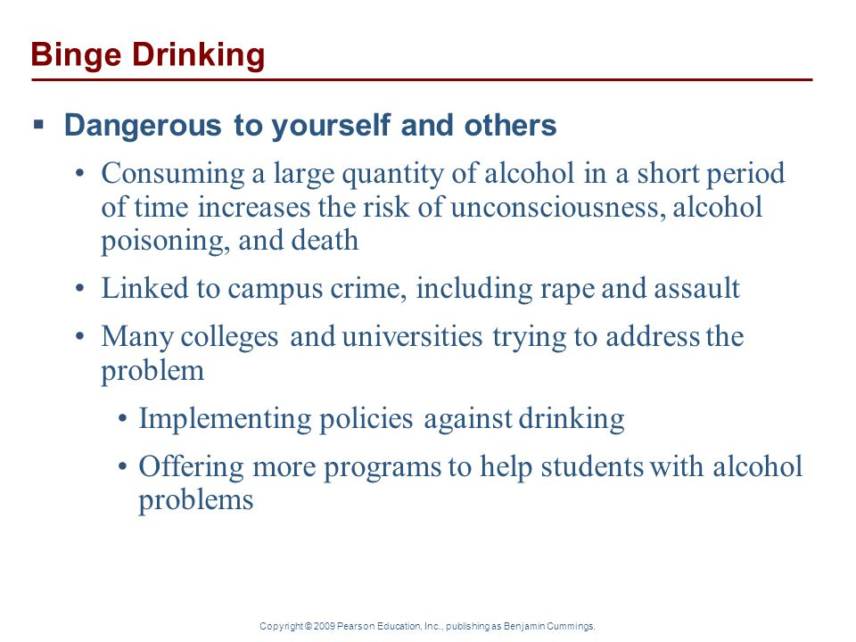 Binge Drinking Dangerous to yourself and others