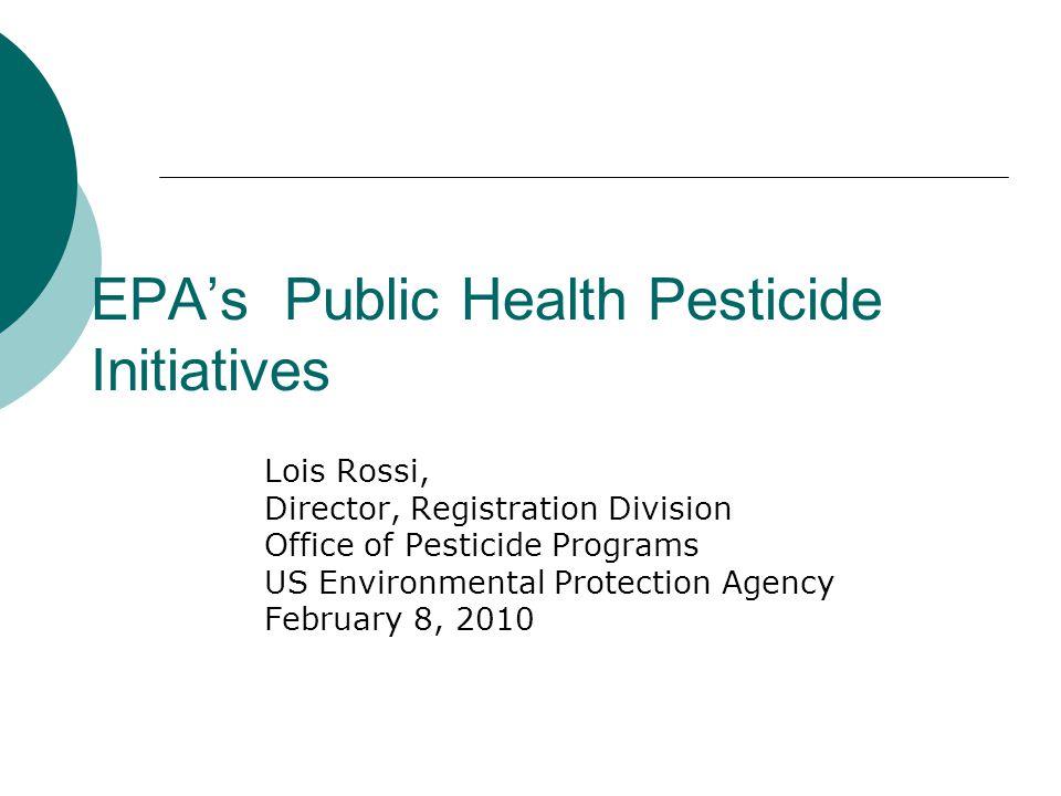 EPA's Public Health Pesticide Initiatives