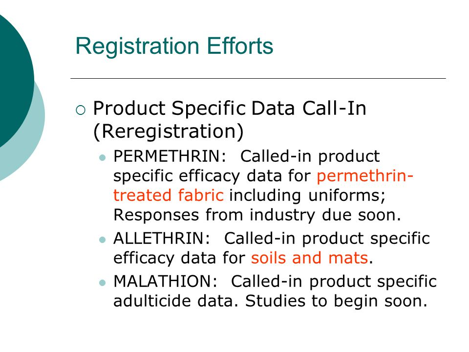 Registration Efforts Product Specific Data Call-In (Reregistration)