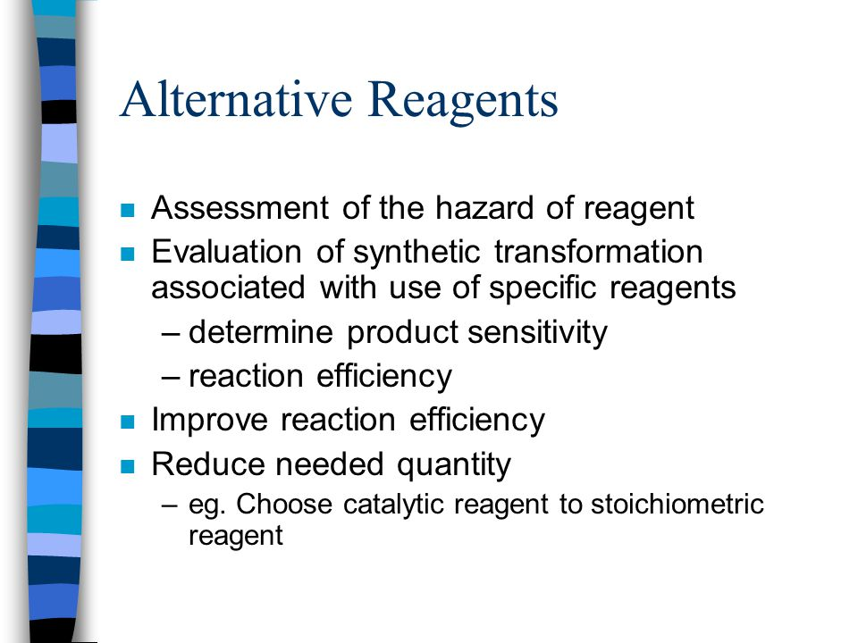 Alternative Reagents Assessment of the hazard of reagent
