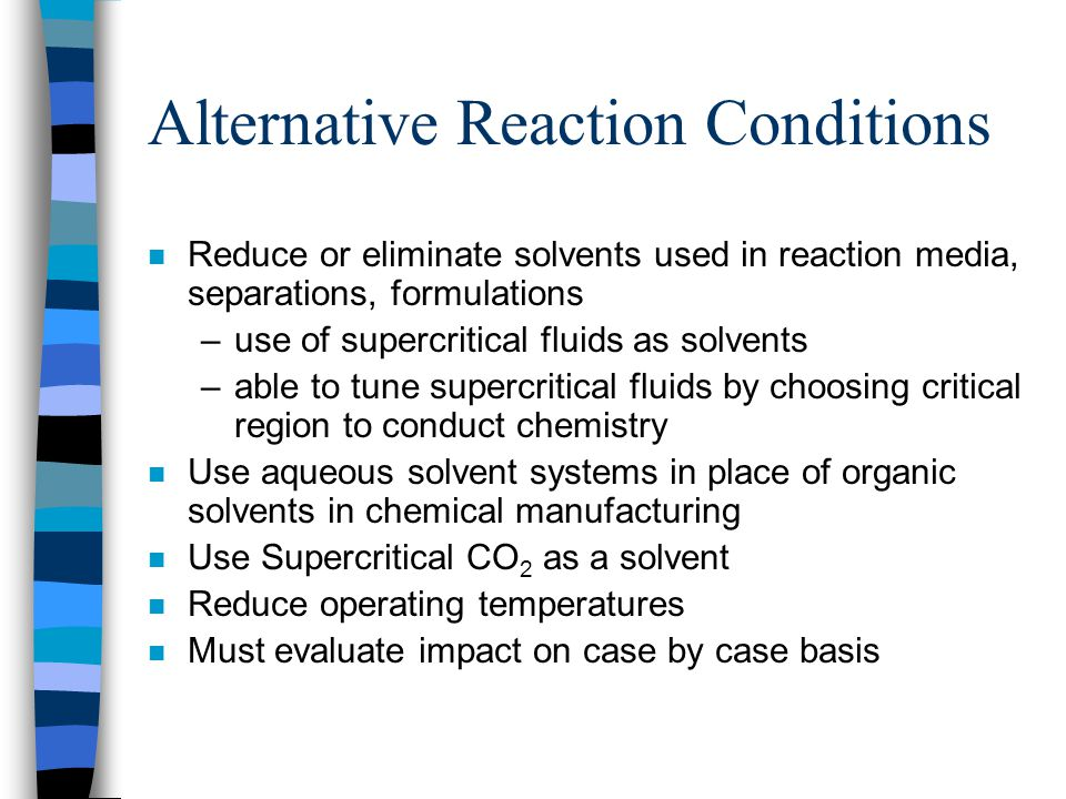 Alternative Reaction Conditions