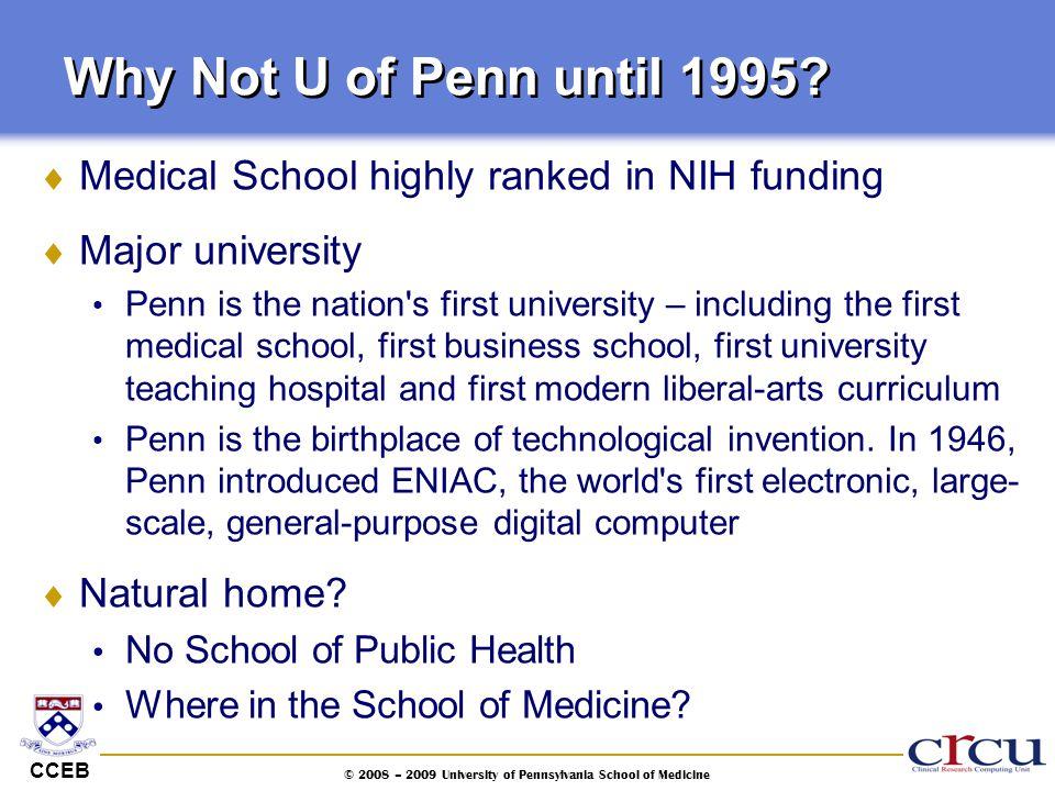 © 2008 – 2009 University of Pennsylvania School of Medicine