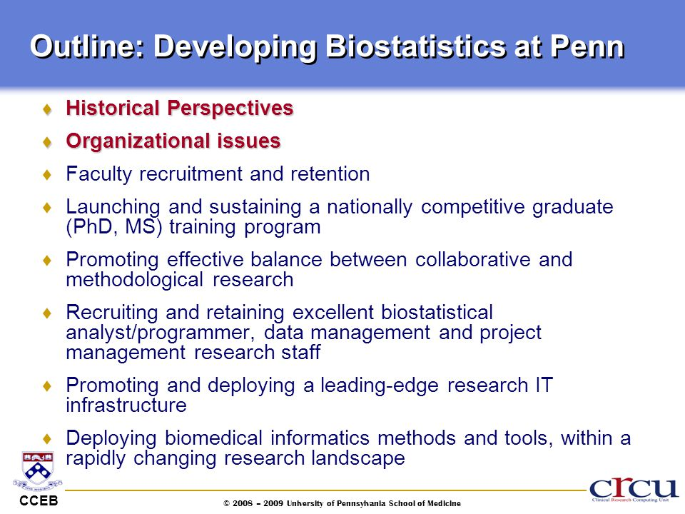 Outline: Developing Biostatistics at Penn
