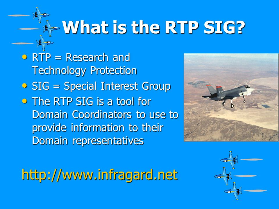 What is the RTP SIG http://www.infragard.net