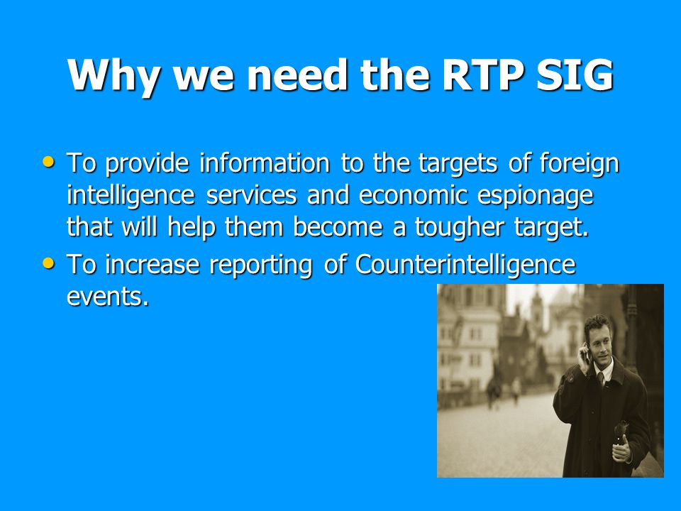 Why we need the RTP SIG