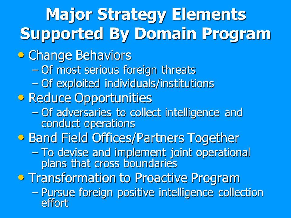 Major Strategy Elements Supported By Domain Program