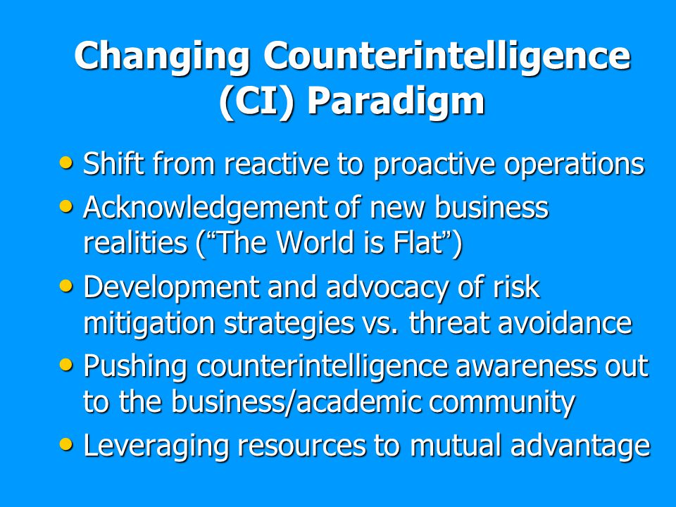 Changing Counterintelligence (CI) Paradigm