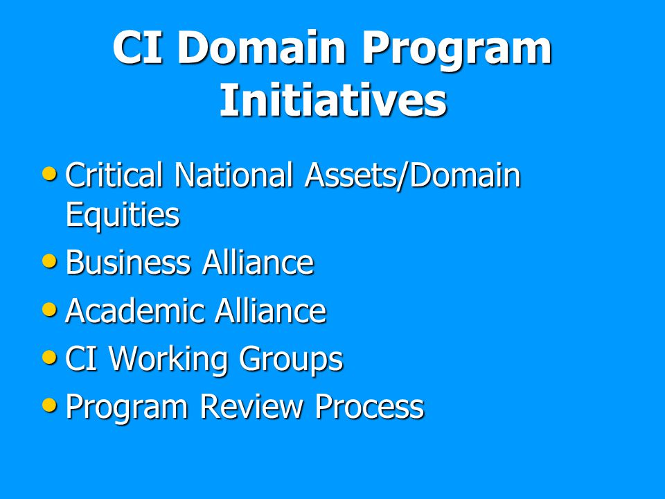 CI Domain Program Initiatives