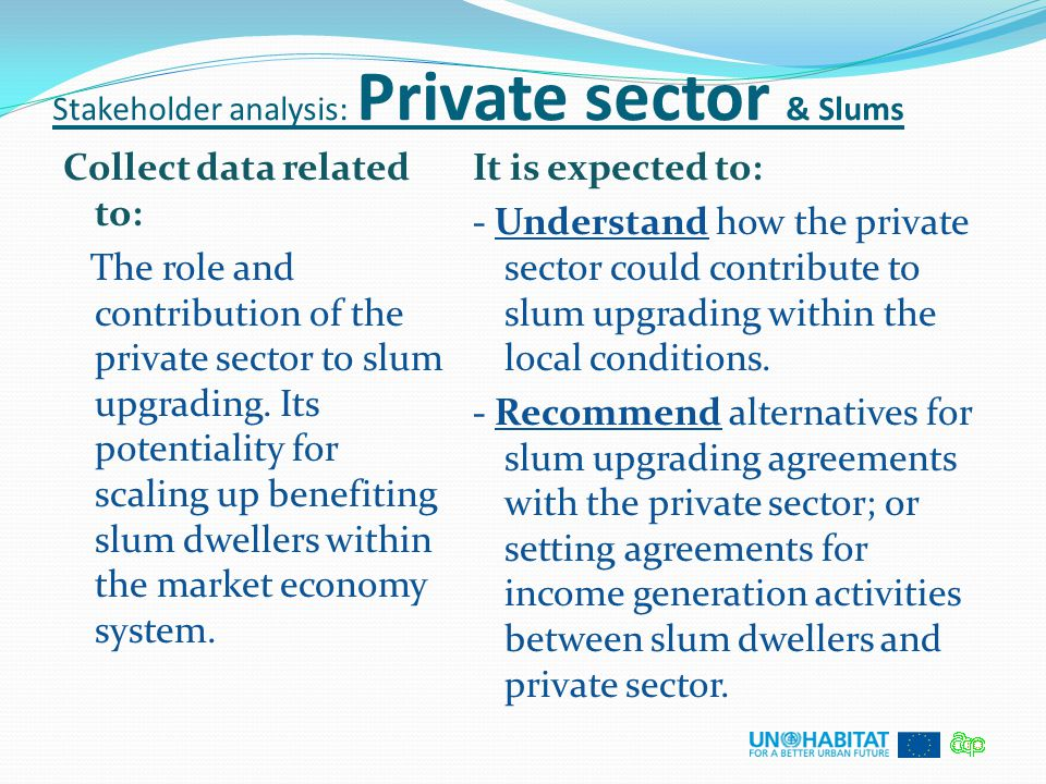 Stakeholder analysis: Private sector & Slums
