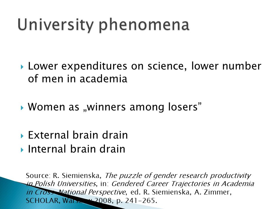 """University phenomena Lower expenditures on science, lower number of men in academia. Women as """"winners among losers"""