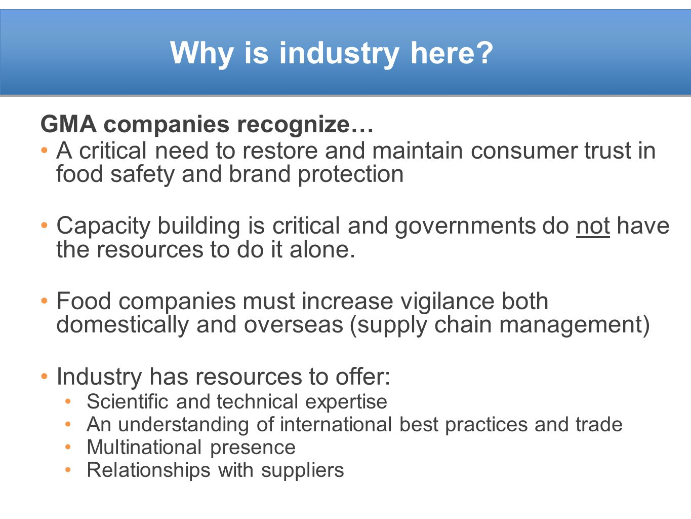 Why is industry here GMA companies recognize…