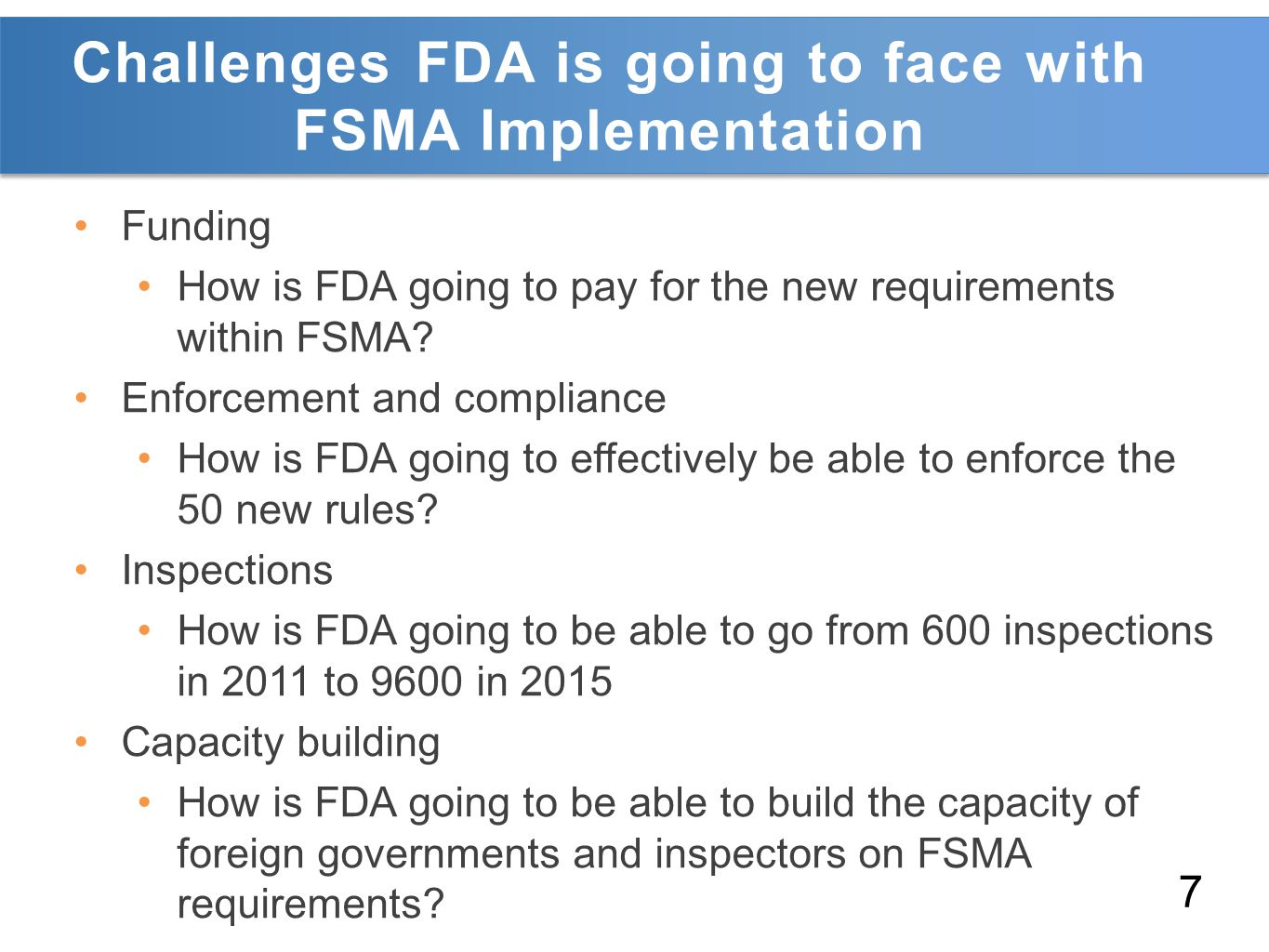 Challenges FDA is going to face with FSMA Implementation