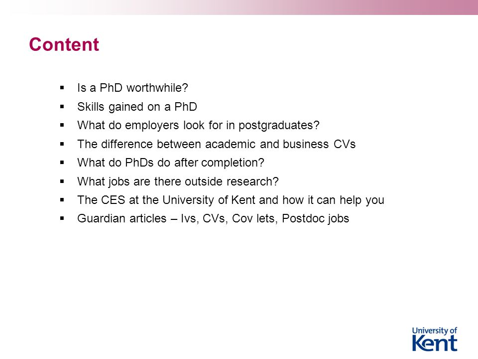 Content Is a PhD worthwhile Skills gained on a PhD