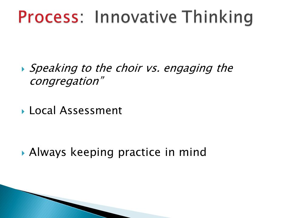 Process: Innovative Thinking