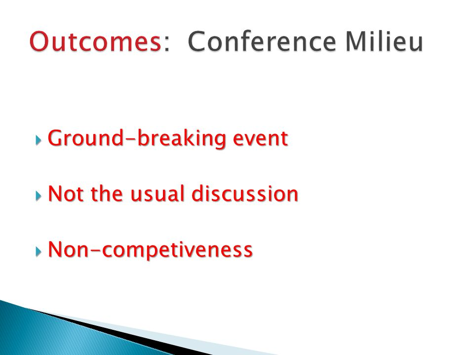 Outcomes: Conference Milieu