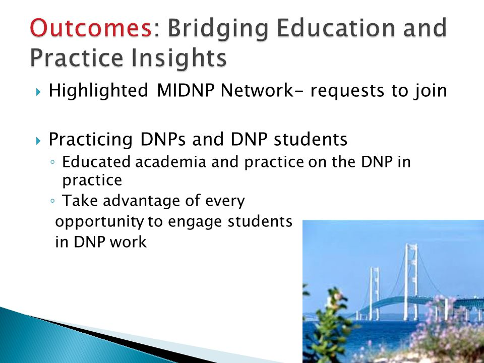 Outcomes: Bridging Education and Practice Insights