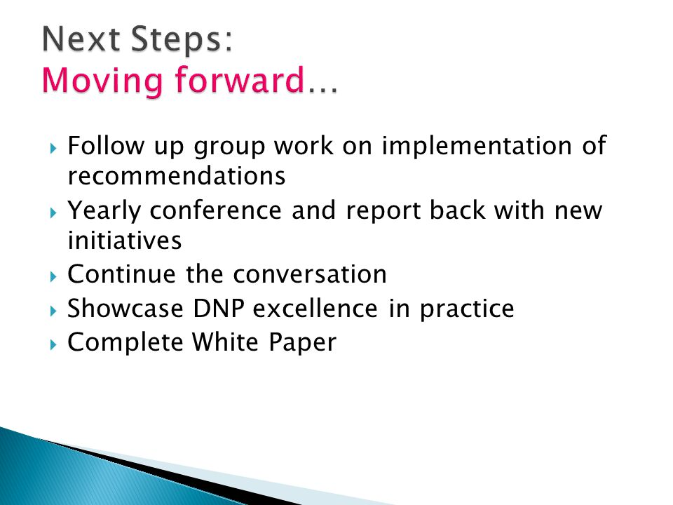 Next Steps: Moving forward…