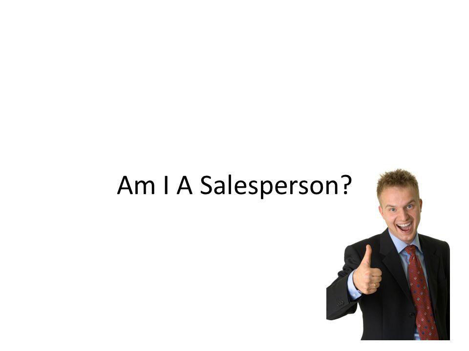 Am I A Salesperson