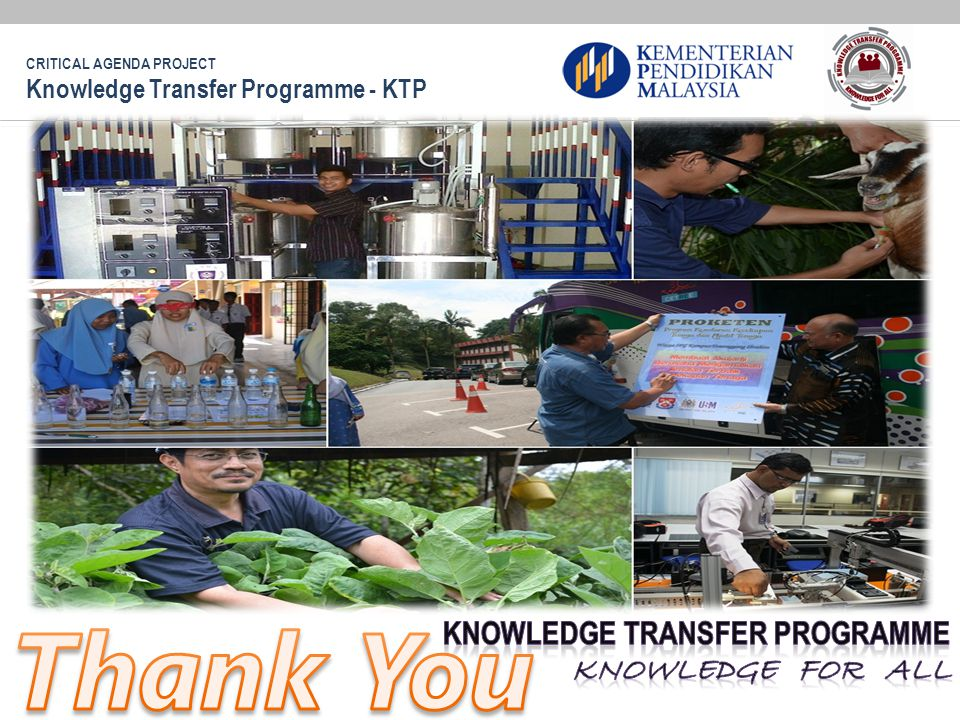 Thank You KNOWLEDGE TRANSFER PROGRAMME Knowledge For All