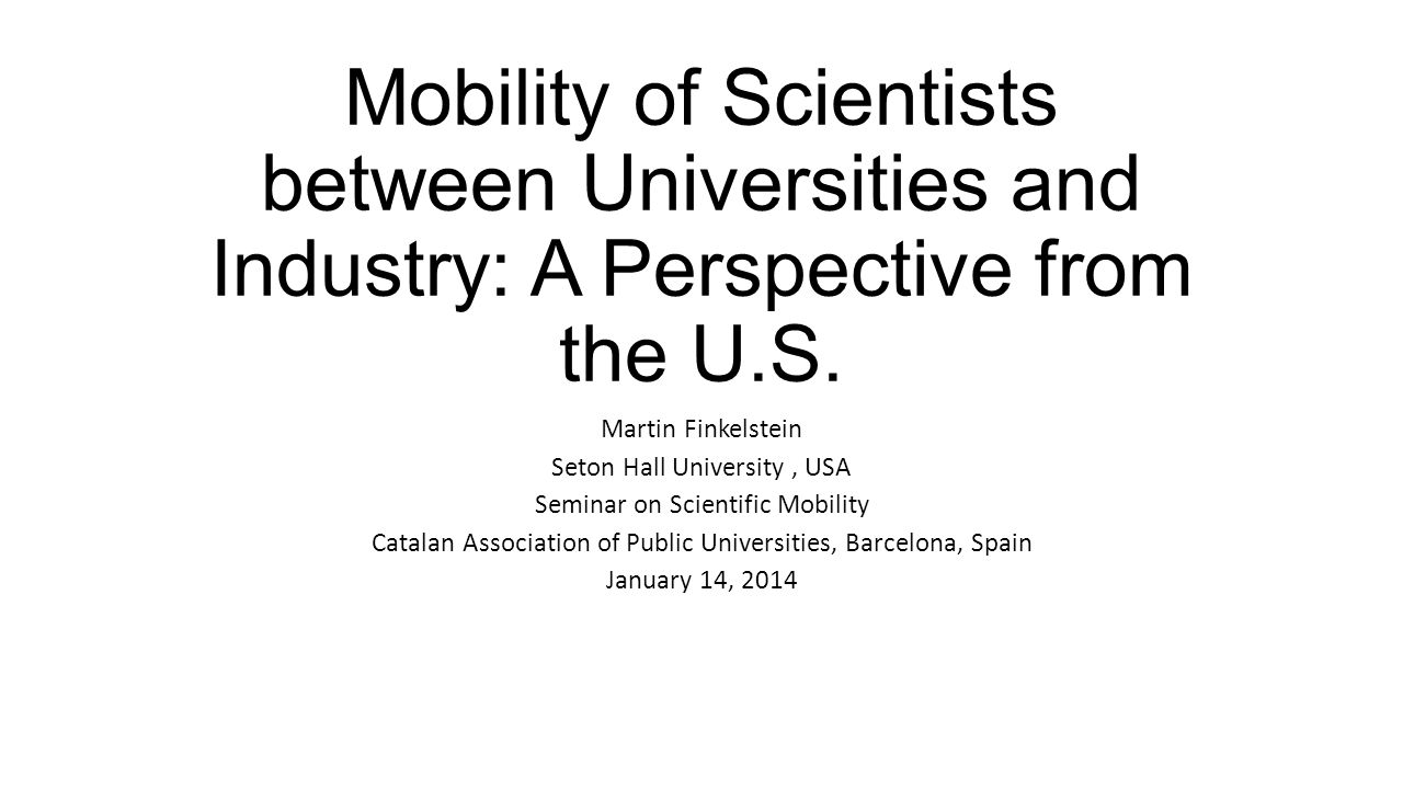 Mobility of Scientists between Universities and Industry: A Perspective from the U.S.