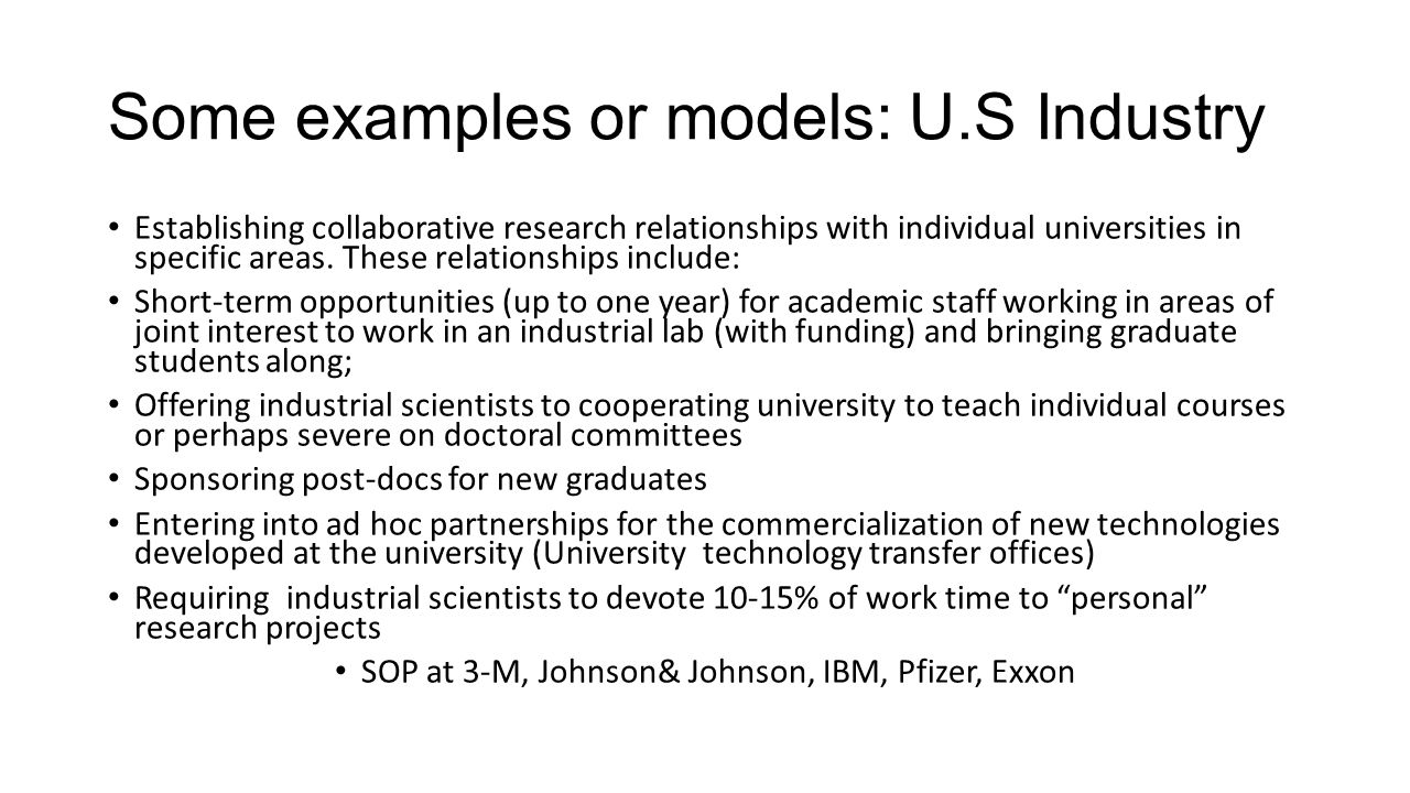 Some examples or models: U.S Industry