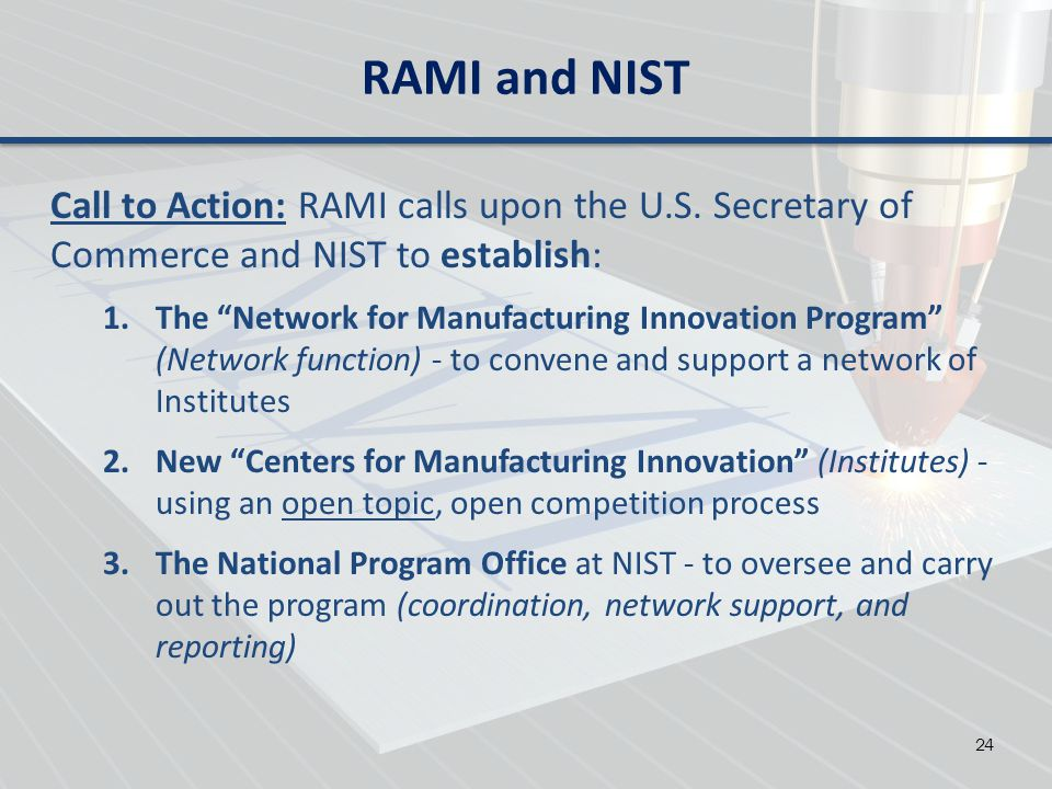 RAMI and NIST Call to Action: RAMI calls upon the U.S. Secretary of Commerce and NIST to establish: