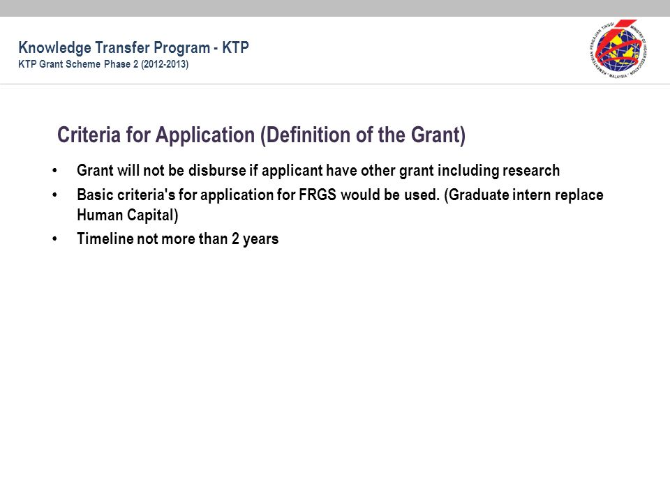 Criteria for Application (Definition of the Grant)