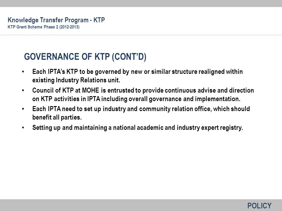 GOVERNANCE OF KTP (CONT'D)