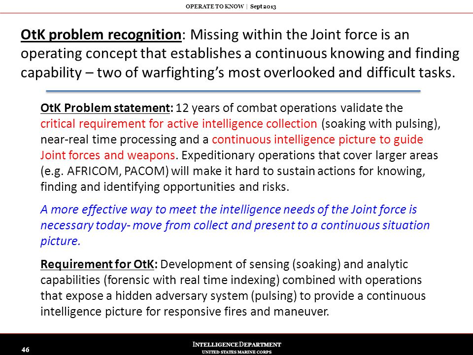 OtK problem recognition: Missing within the Joint force is an operating concept that establishes a continuous knowing and finding capability – two of warfighting's most overlooked and difficult tasks.