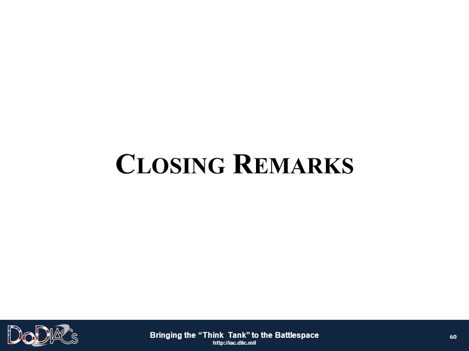 Closing Remarks 60