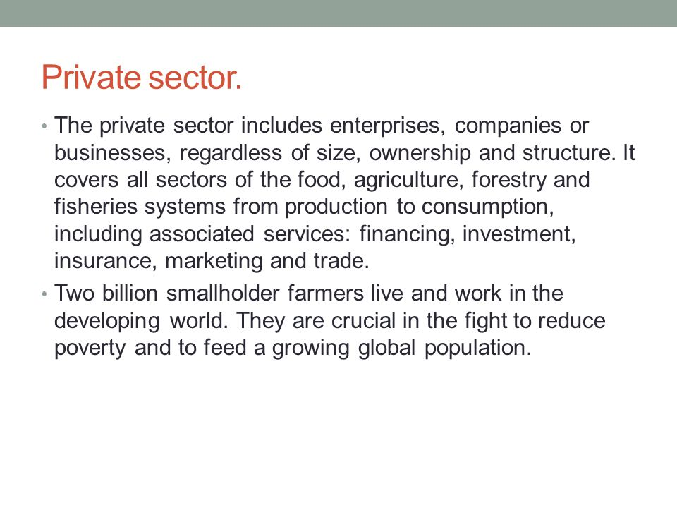 Private sector.