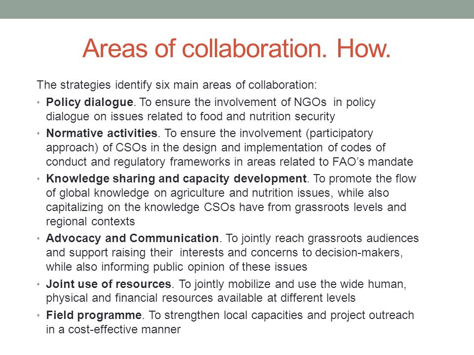 Areas of collaboration. How.