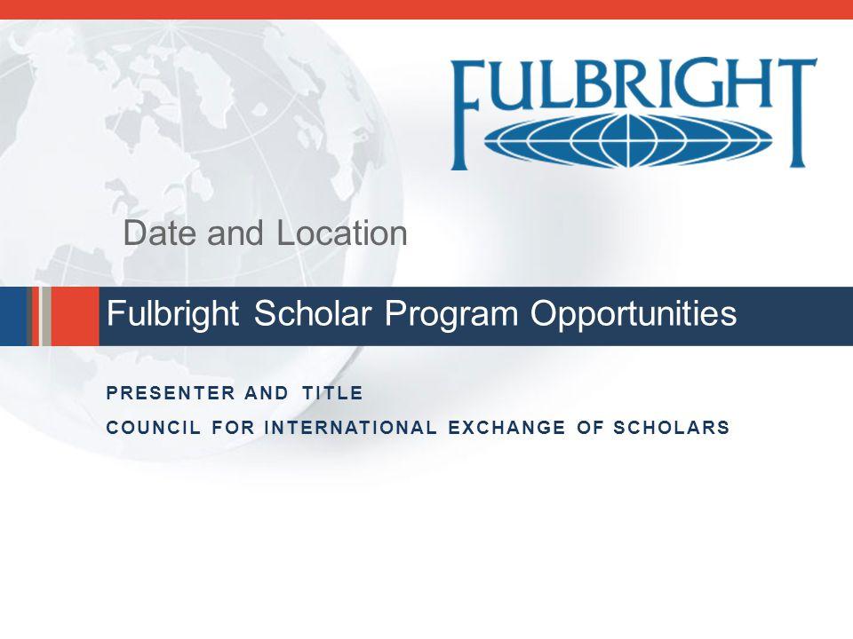 Fulbright Scholar Program Opportunities