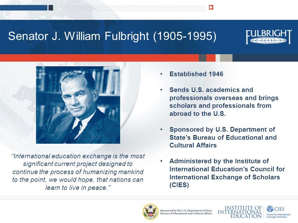 Senator J. William Fulbright (1905-1995)