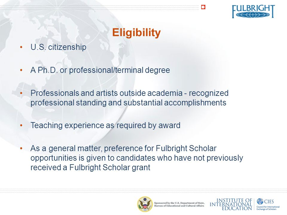 Eligibility U.S. citizenship A Ph.D. or professional/terminal degree