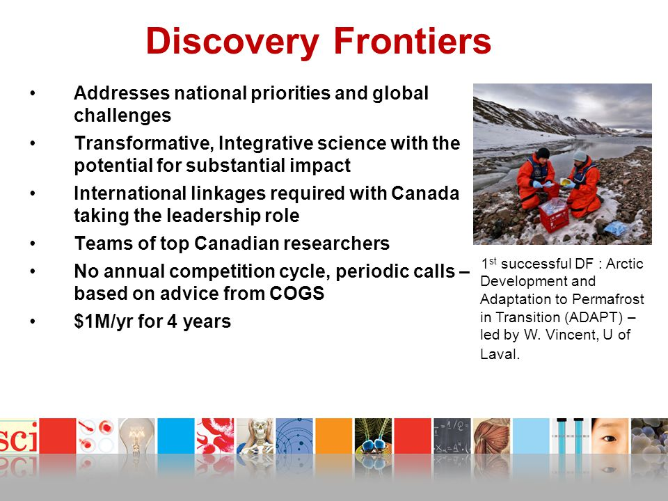 Discovery Frontiers Addresses national priorities and global challenges.