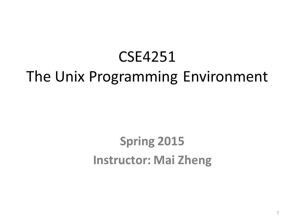 CSE4251 The Unix Programming Environment