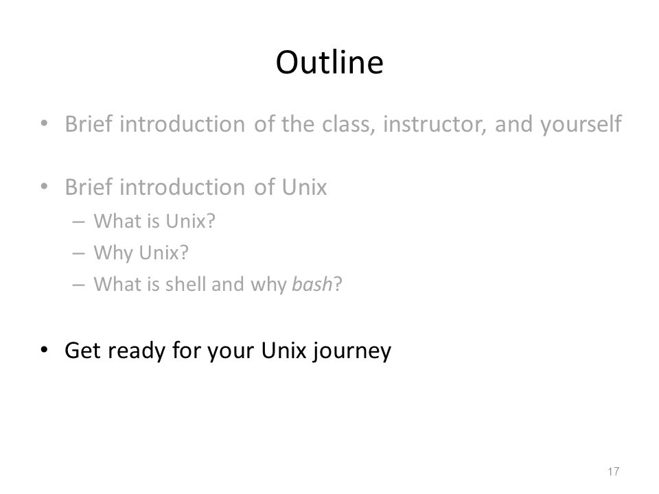 Outline Brief introduction of the class, instructor, and yourself
