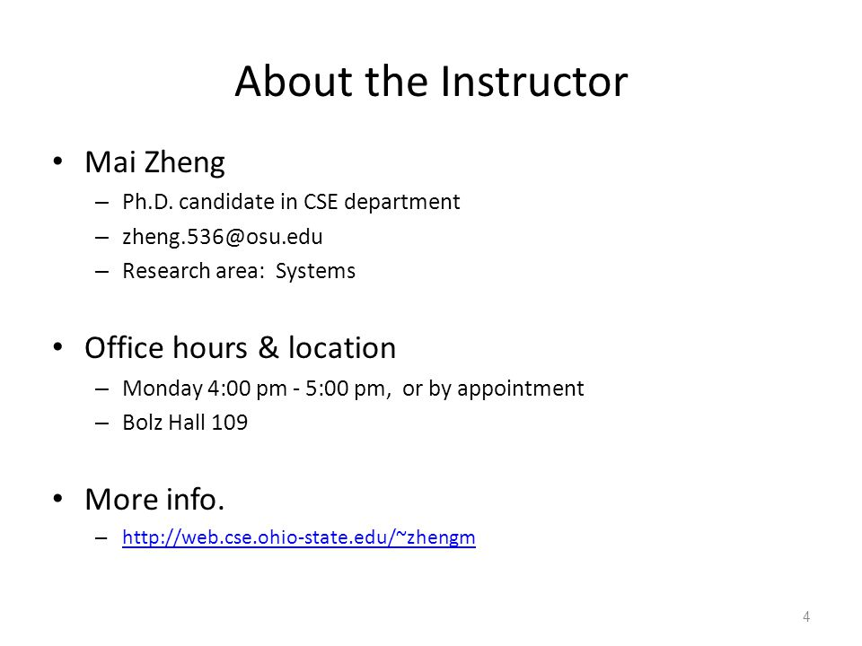 About the Instructor Mai Zheng Office hours & location More info.