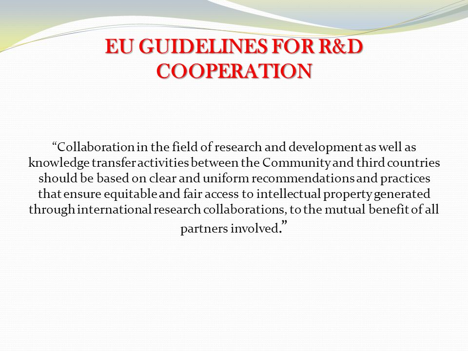 EU GUIDELINES FOR R&D COOPERATION