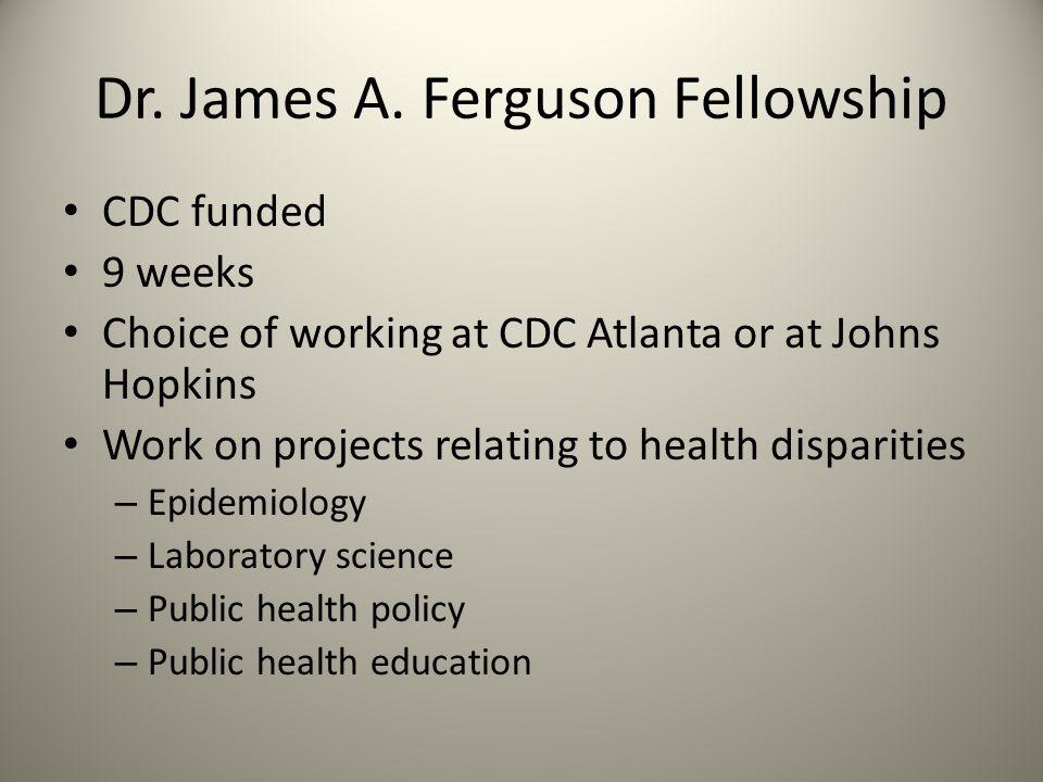 Dr. James A. Ferguson Fellowship