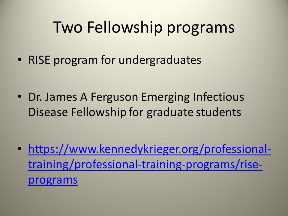 Two Fellowship programs
