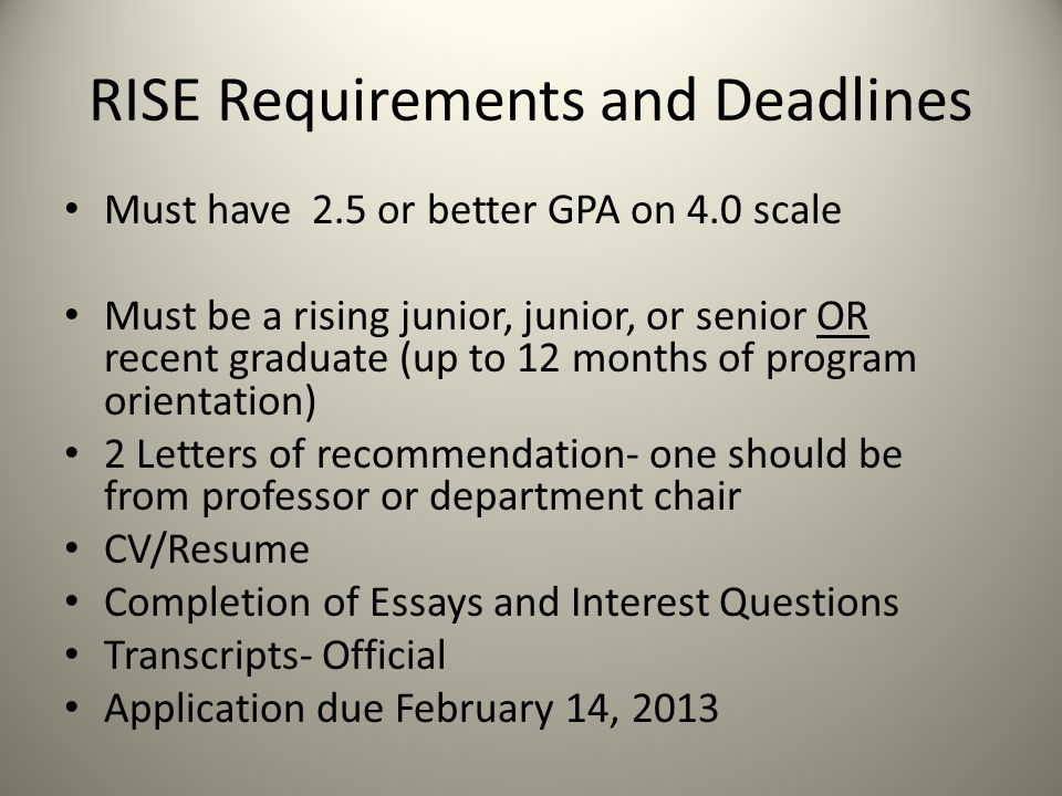 RISE Requirements and Deadlines